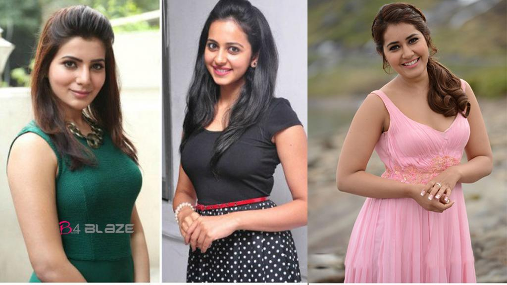 samantha and rakul preeth and rashi khanna