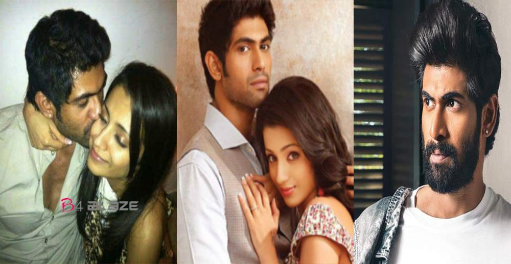 Rana open about with his Breakup with Trisha