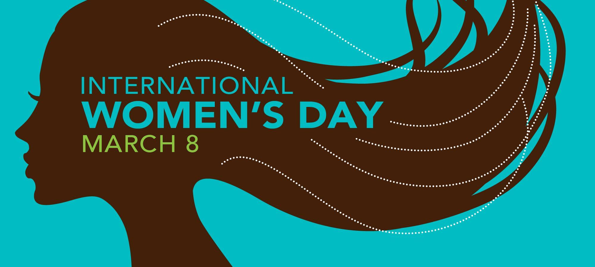 March 8th International Womens Day