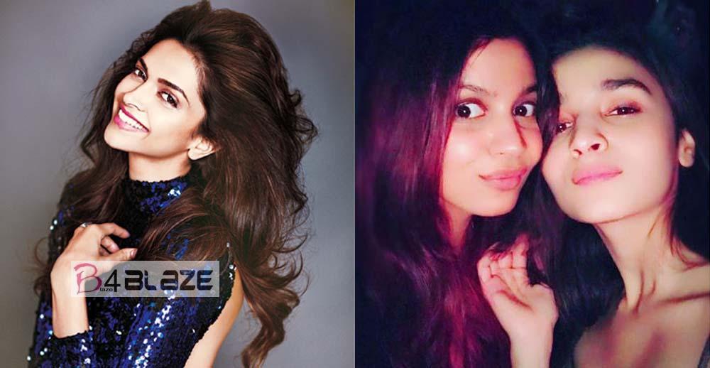 Deepika Padukone praises Shaheen's sister Aliya Bhatt